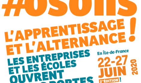 «Osons l'apprentissage» : Du 22 au 27 juin 2020, des entreprises et écoles en Ile-de-France vous ouvrent leurs portes !