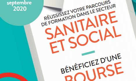 Formations sanitaires et sociales : Bourse sur critères sociaux  jusqu'au 30 septembre 2020.